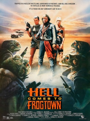 Hell Comes to Frogtown poster