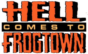 Hell Comes to Frogtown logo