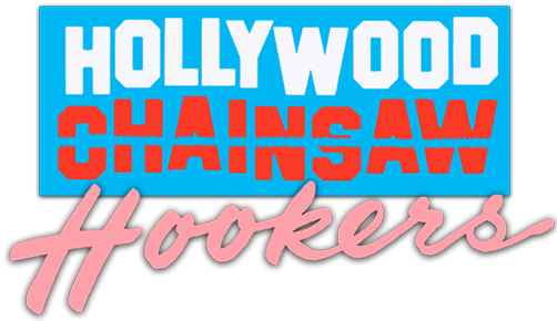 Hollywood Chainsaw Hookers logo