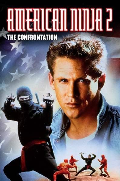 American Ninja 2 The Confrontation poster