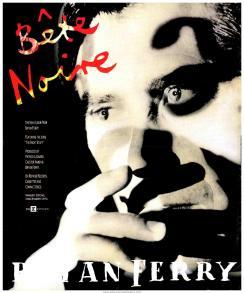 Bete Noire Bryan Ferry
