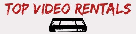Top Video Rentals