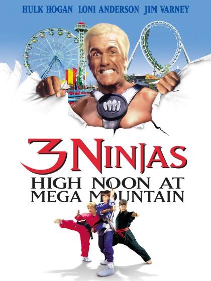 3 Ninjas High Noon at Mega Mountain poster
