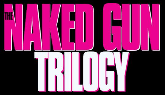 The Naked Gun Trilogy logo