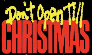 Don't Open Till Christmas logo